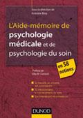 aide mémoire de psychologie médicale et psychologie du soin