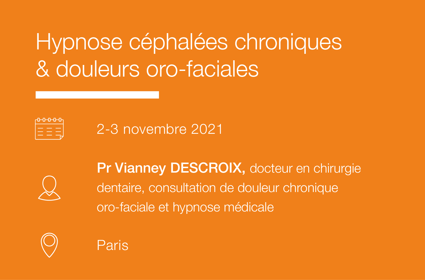 Seminaire Hypnose cephalees chroniques & douleurs oro-faciales-IFH