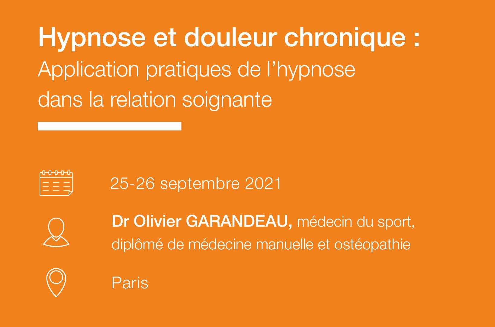 Hypnose et Douleur chronique - Application pratiques de l hypnose dans la relation soignante-IFH