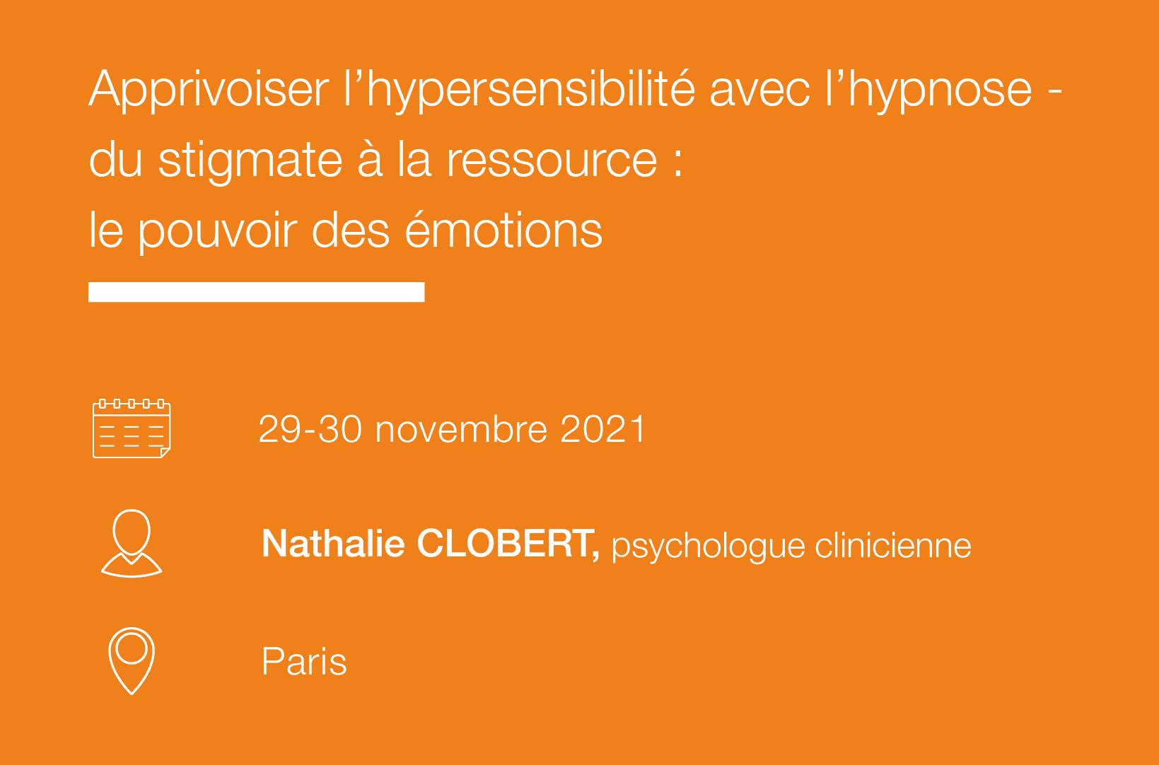 Seminaire Apprivoiser l hypersensibilite avec l hypnose - du stigmate a la ressource - le pouvoir des emotions IFH