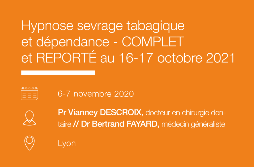 Formation Seminaire IFH Hypnose sevrage tabagique et dependance – Lyon