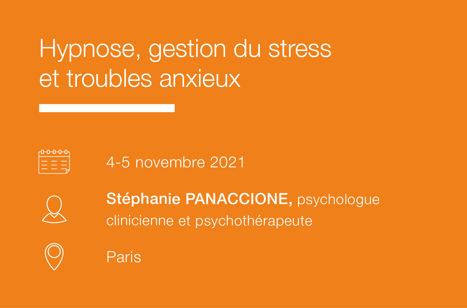 Seminaire Hypnose, Gestion du stress et Troubles anxieux IFH